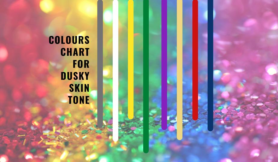 Colors That Suits Dusky People